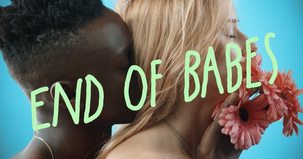 End Of Babes -